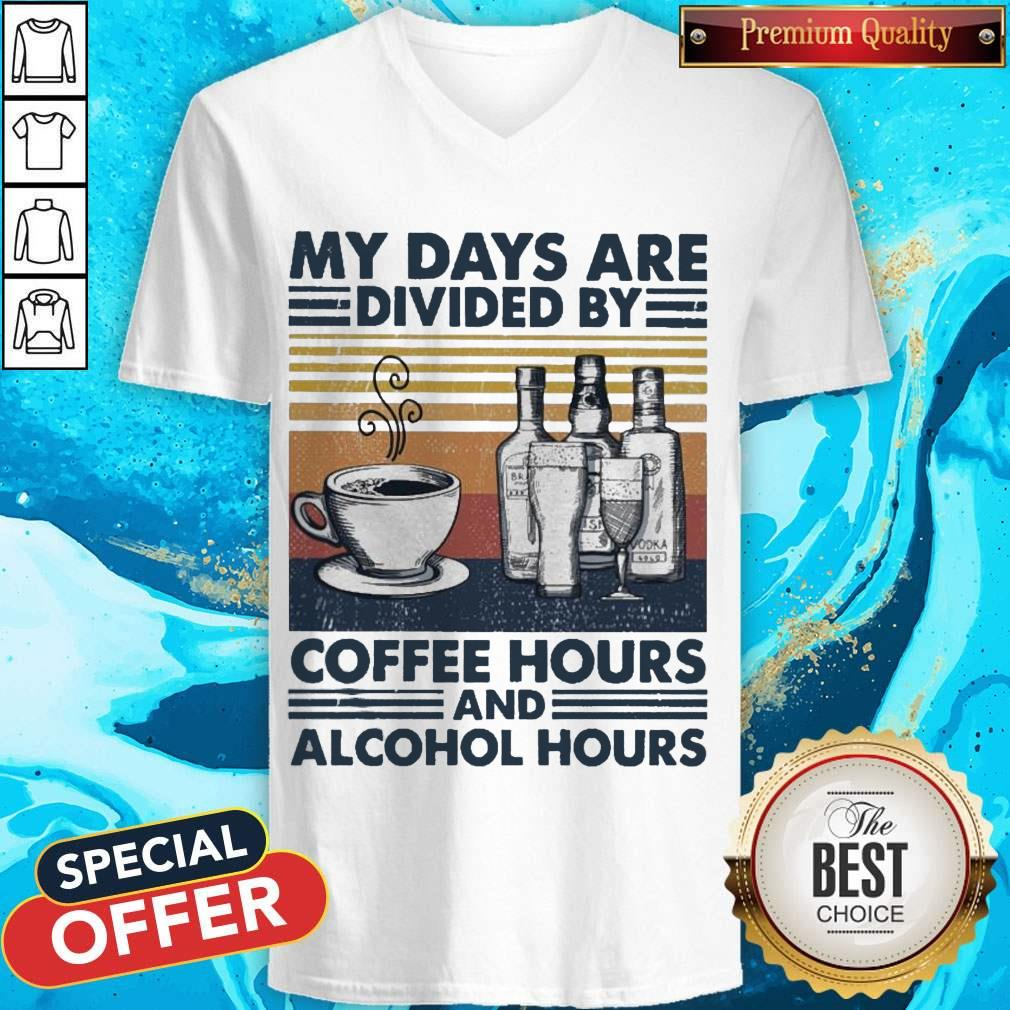 Top My Days Are Divided By Coffee Hours And Alcohol Hours Vintage V-neck