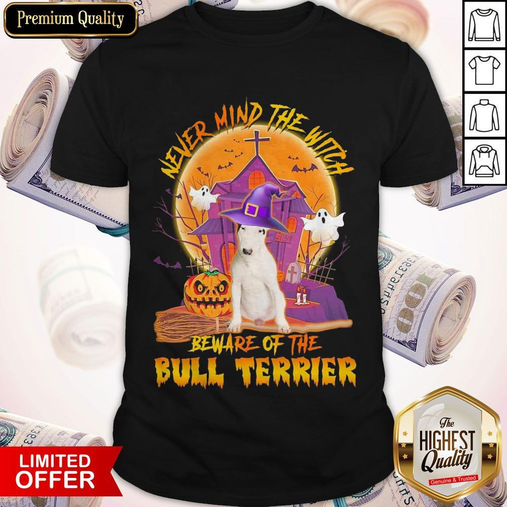 Top Never Mind The Witch Beware Of The Bull Terrier Halloween Moon Shirt