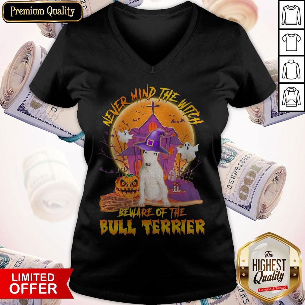 Top Never Mind The Witch Beware Of The Bull Terrier Halloween Moon V-neck