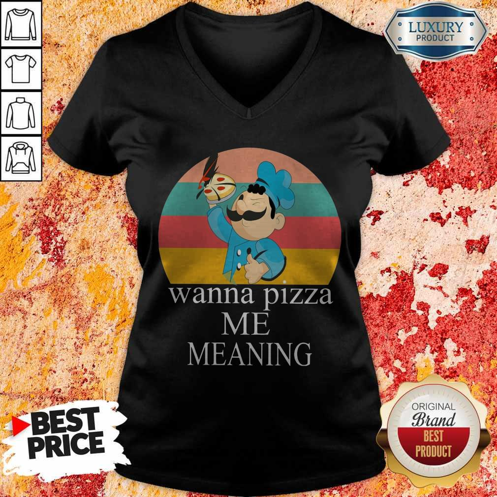 Top Wanna Pizza Me V-neck