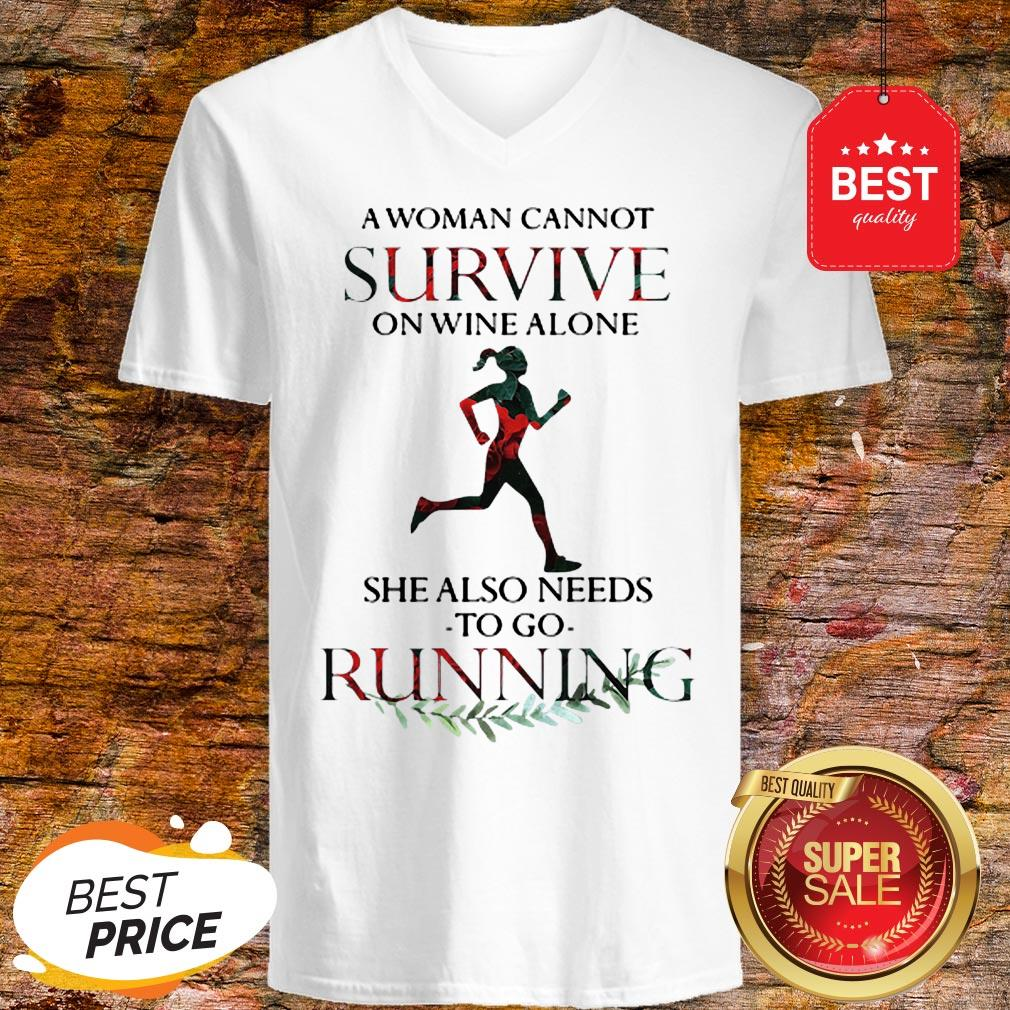 A Woman Cannot Survive On Wine Alone She Also Needs To Go Running V-Neck