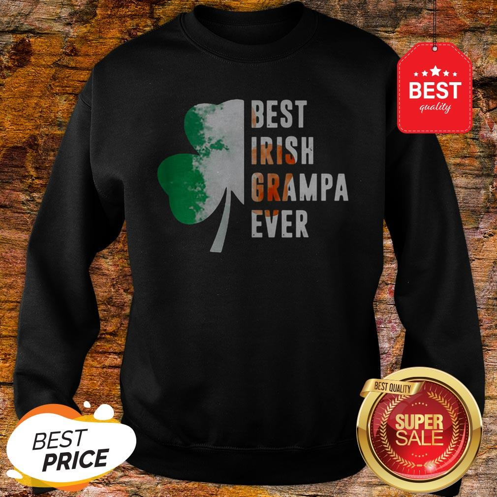 Official Best Irish Grampa Ever St. Patrick's Day Shamrock Sweatshirt