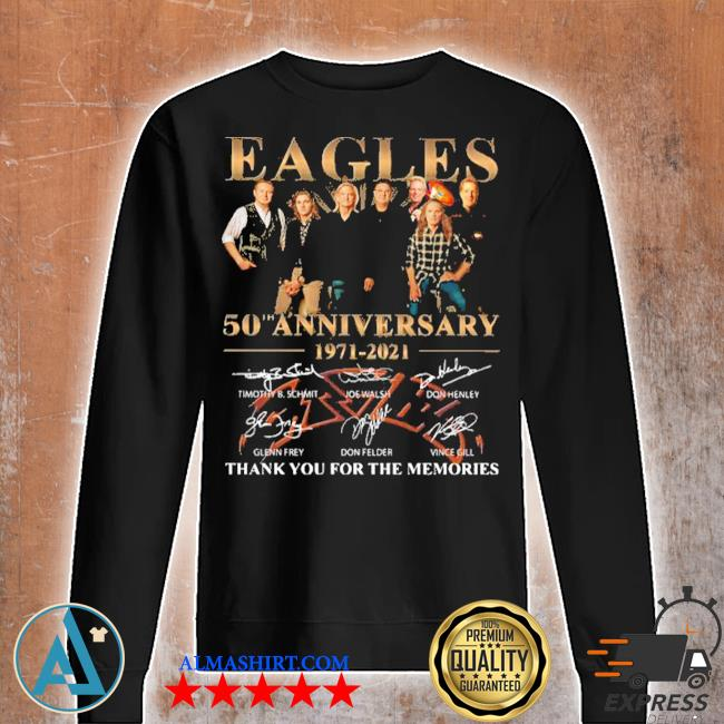 Eagles 50th anniversary 1971 2020 thank you for the memories signatures s Unisex sweatshirt