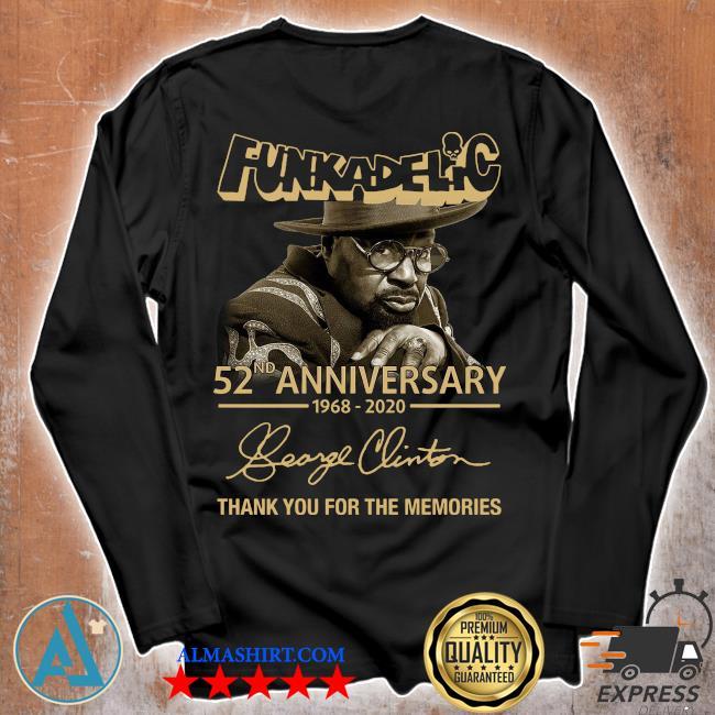 Funkadelic 52nd Anniversary 1968 2020 Thank You For The Memories Signature Shirt Unisex longsleeve
