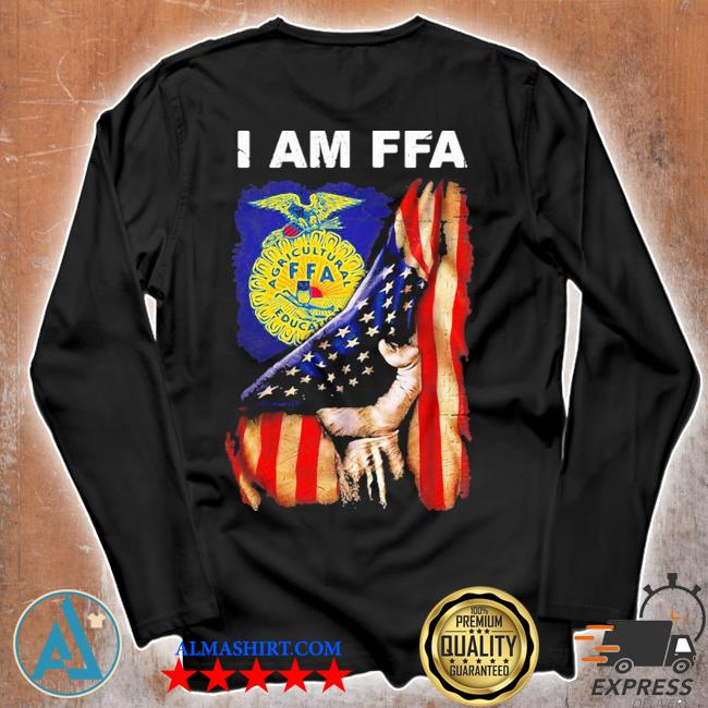 I am FFA american flag independence day s Unisex longsleeve
