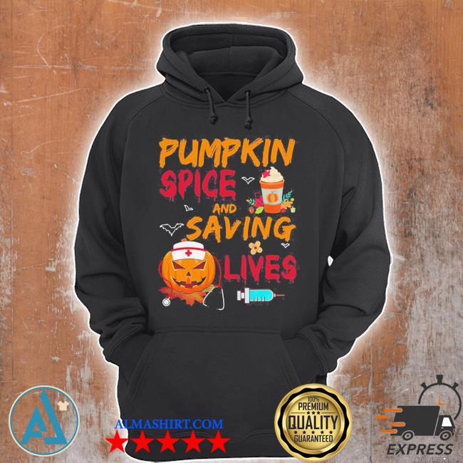 Pumpkin spice and saving lives pumpkin nurse latte medical staff halloween s Unisex Hoodie