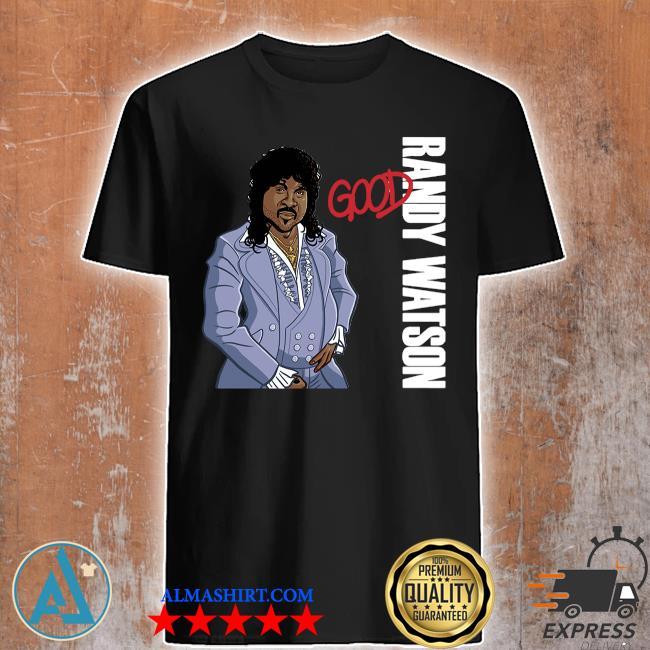 Randy watson good boy shirt