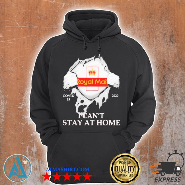 Royal mail covid-19 2020 i can't stay at home hand s Unisex Hoodie