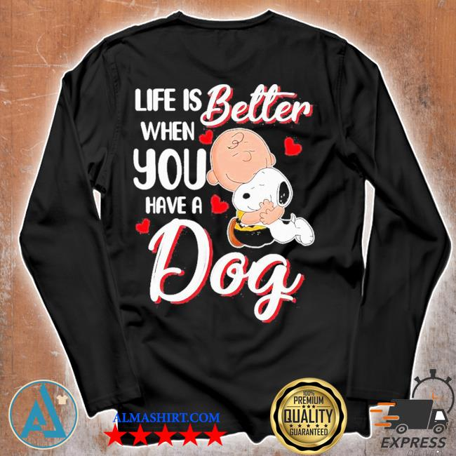 Snoopy and charlie brown life is better when you have a dog hearts s Unisex longsleeve