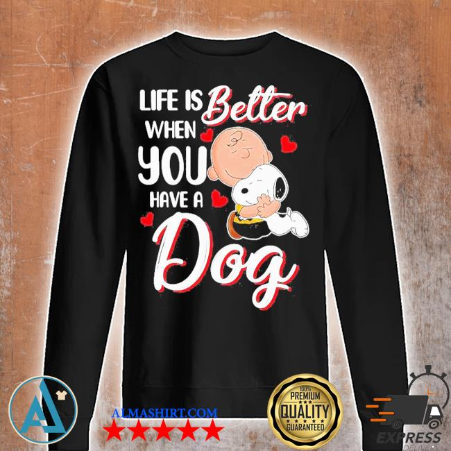 Snoopy and charlie brown life is better when you have a dog hearts s Unisex sweatshirt