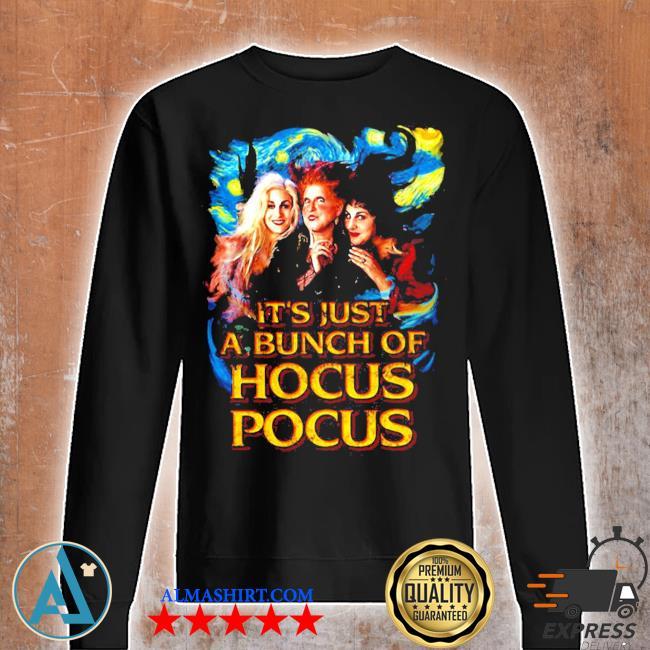 Starry night it's just a bunch of hocus pocus s Unisex sweatshirt