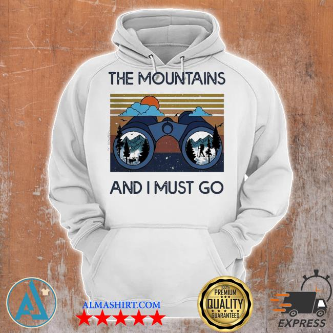 The mountains are calling and I must go vintage s Unisex Hoodie