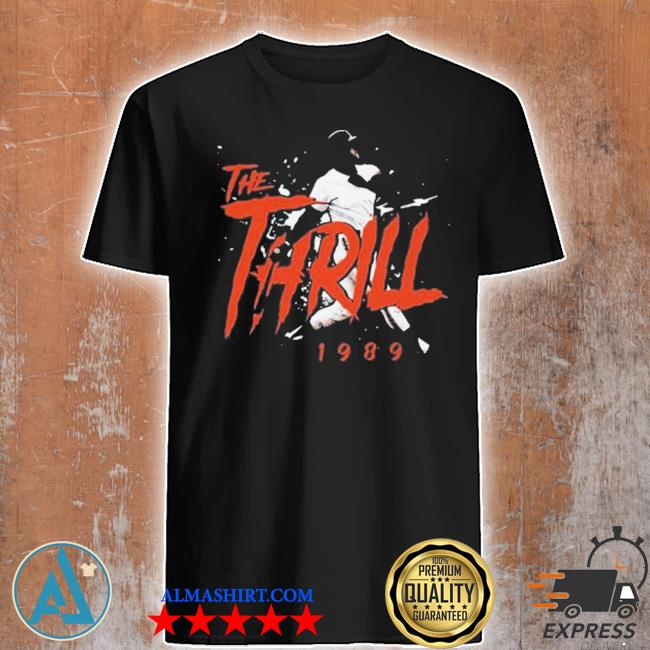 The thrill 1989 will-clark san francisco giants baseball shirt