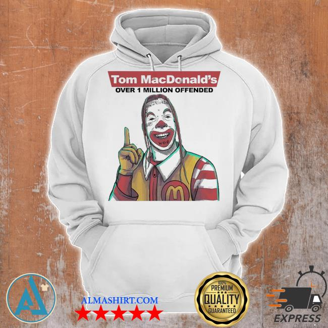 Tom macdonalds over 1 million offended s Unisex Hoodie
