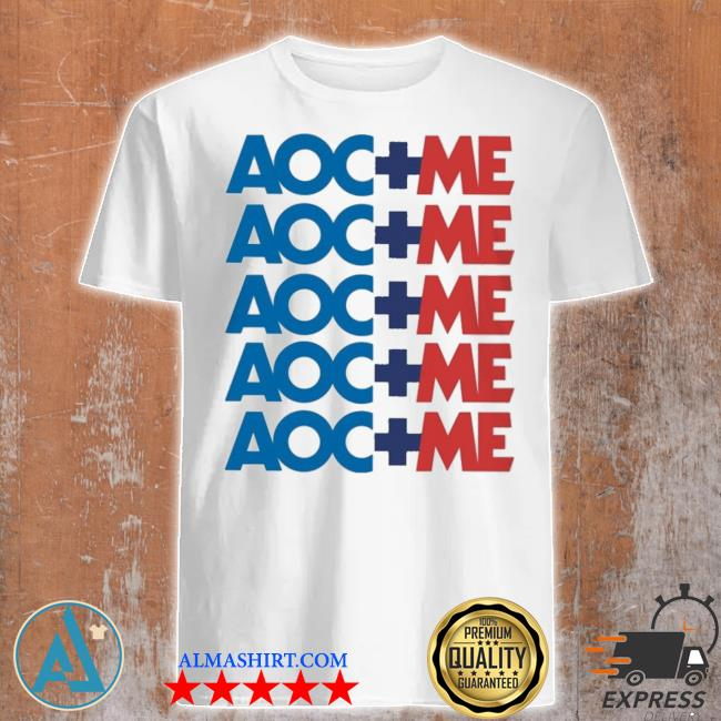 Aoc plus me shirt