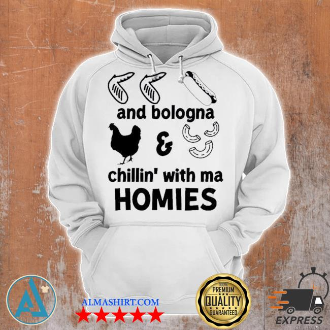 Chicken wing hot dog and bologna chicken and macaroni chillin with ma homies s Unisex Hoodie