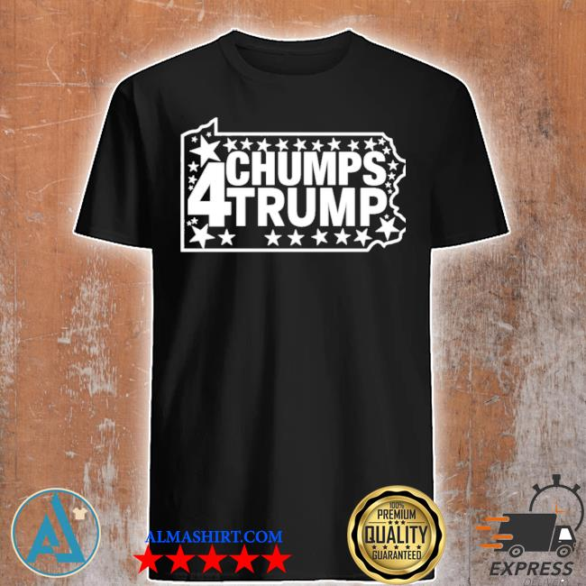 Chumps for trump pa map shirt