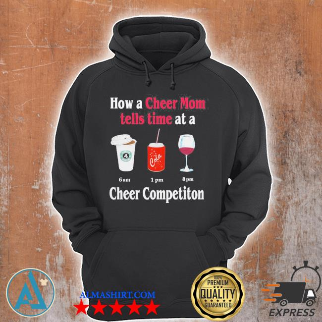 How a cheer mom tells time at a cheer competition star bulk coca wine 2020 s Unisex Hoodie
