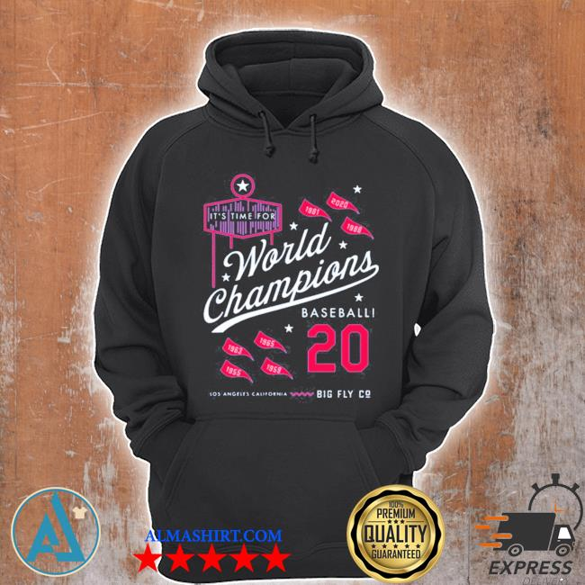 It's time for world champions baseball 2020 los angeles california s Unisex Hoodie