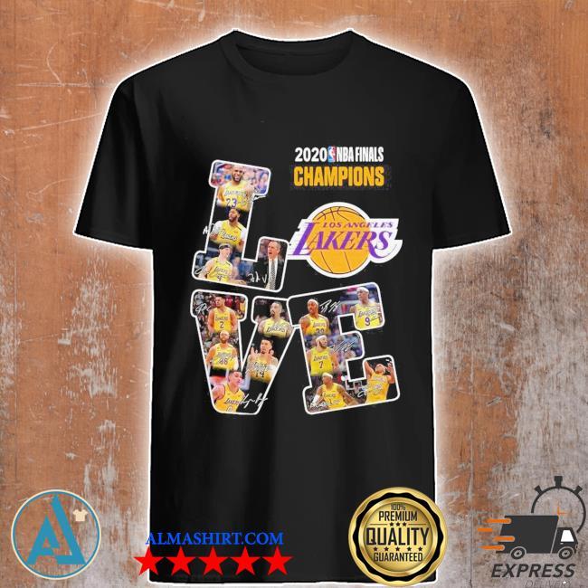 Love los angeles lakers 2020 nba finals champions signatures shirt