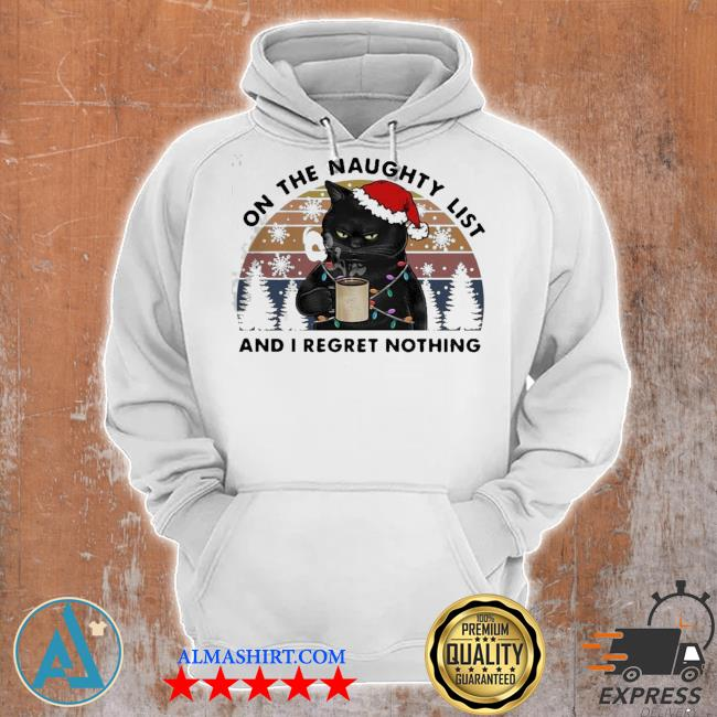Santa black cat on the naughty list and I regret nothing vintage ugly sweater Unisex Hoodie