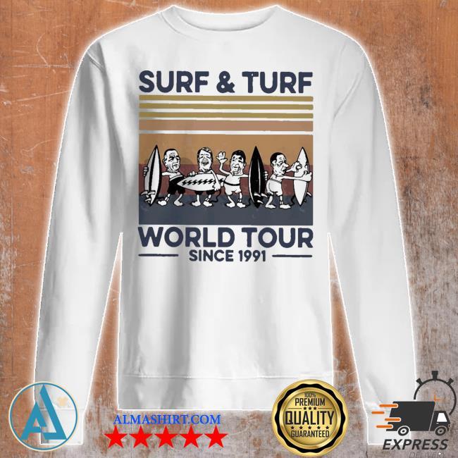 Surf and turf world tour since 1991 vintage retro s Unisex sweatshirt