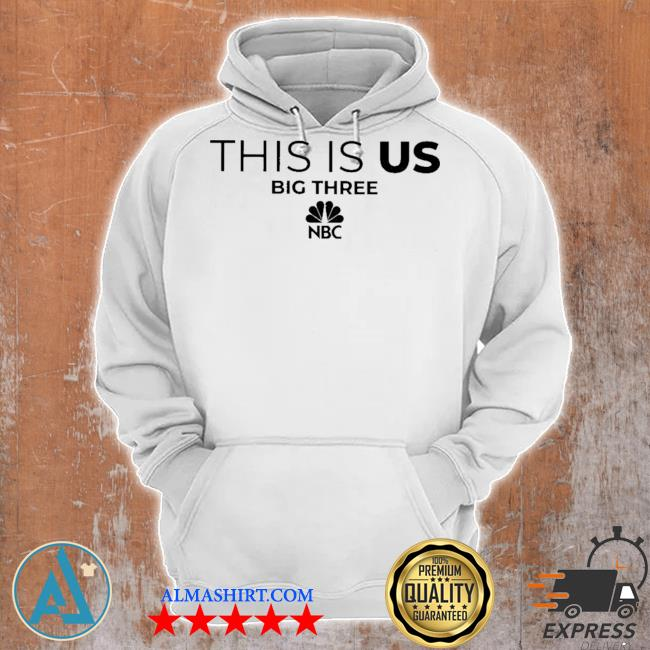 This is us big three NBC s Unisex Hoodie