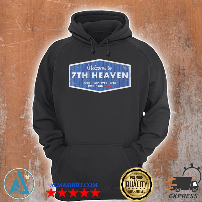 Welcome to 7th heaven los angeles baseball s Unisex Hoodie