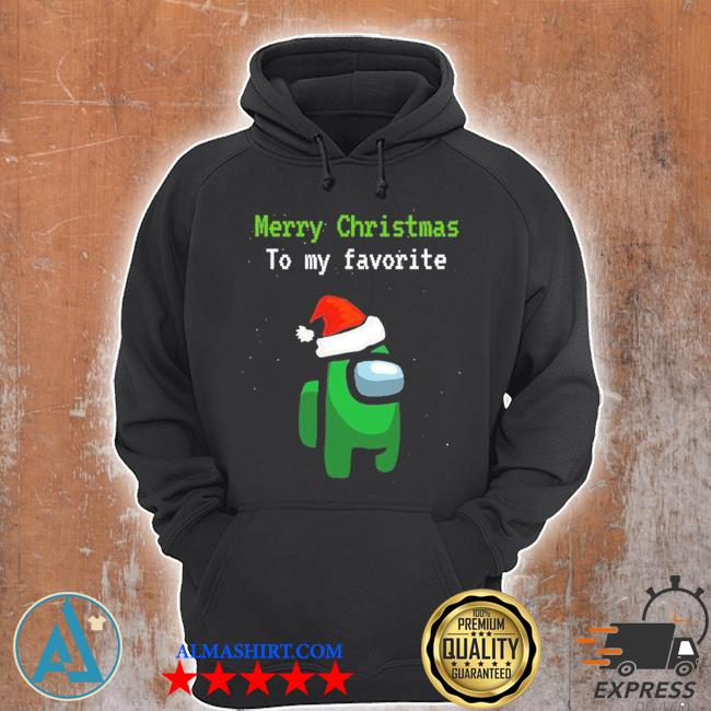 Among us gamer merry christmas to my favorite sweater Unisex Hoodie