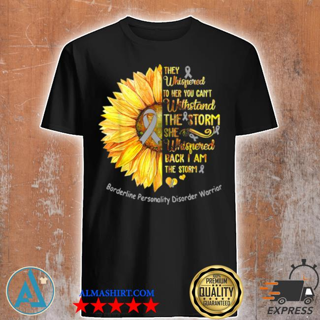 Borderline personality disorder warrior breast cancer sunflower shirt