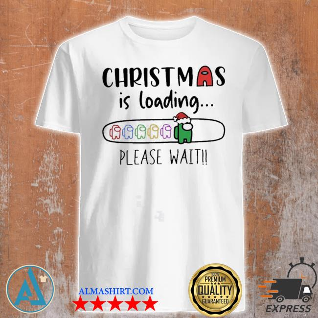Christmas is loading please wait among us sweater