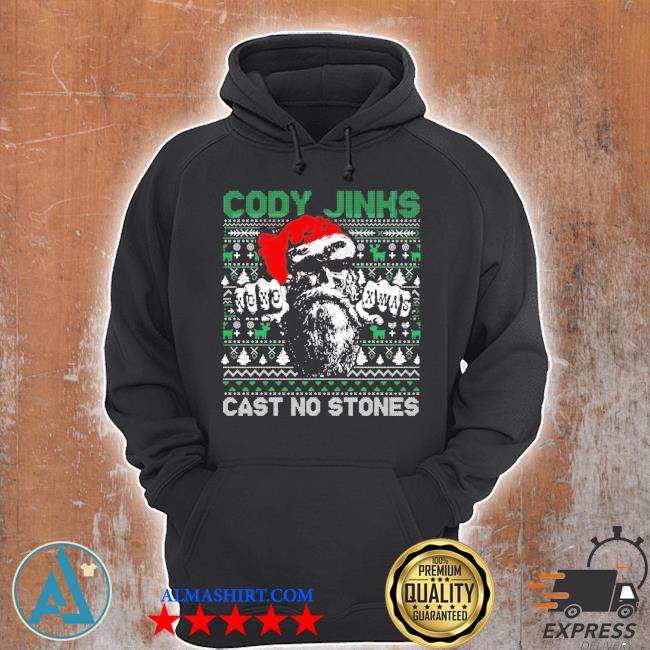 Cody jinks cast no stones Christmas ugly sweater Unisex Hoodie