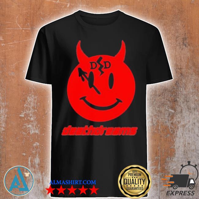 Death dreams devil deathdreams shirt
