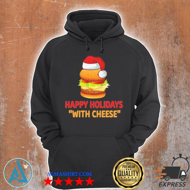 Hamburger happy holidays with cheese christmas sweater Unisex Hoodie