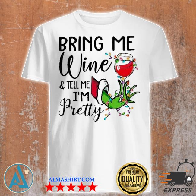 Hand grinch holding wine bring me wine and tell me i'm pretty ugly christmas sweater