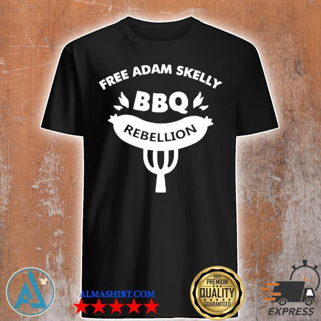 Rebel news store free adam skelly Bbq Rebellion shirt