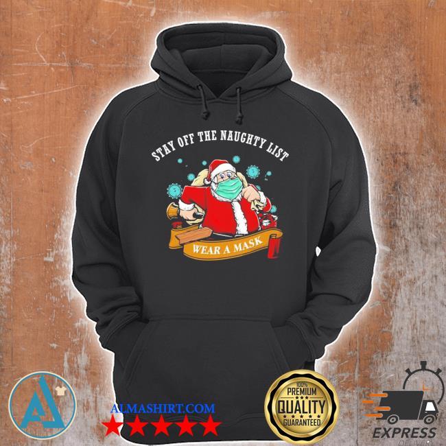 Santa stay off the naughty list Christmas sweater Unisex Hoodie
