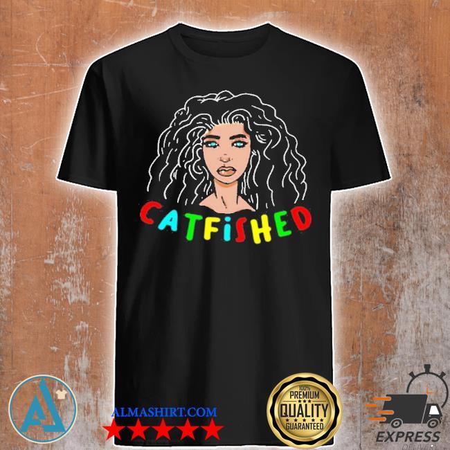 Vereena merch catfished shirt