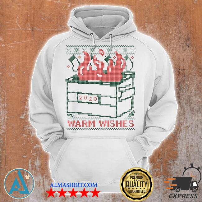 Warm wishes dumpster fire ugly christmas sweater Unisex Hoodie