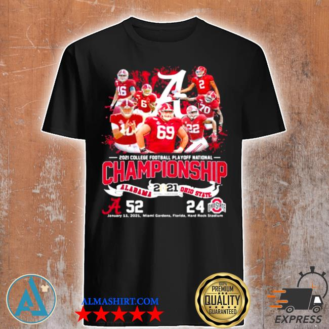 2021 college football playoff national championship alabama win ohio state shirt