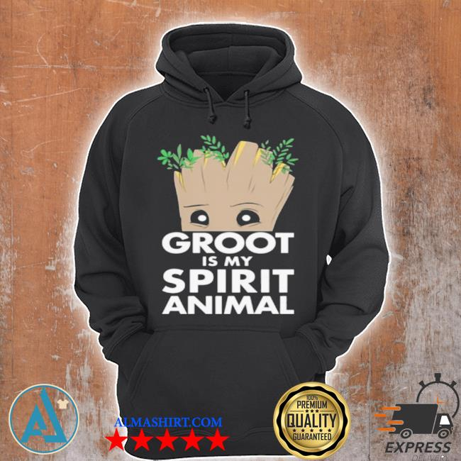 Baby groot is my spirit animal s Unisex Hoodie