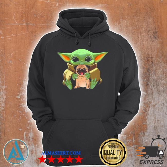 Baby Yoda hug pug dog 2021 s Unisex Hoodie