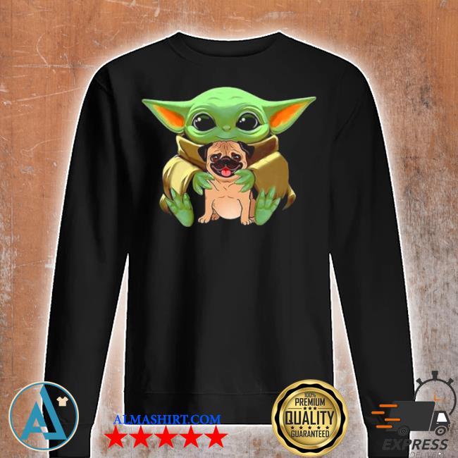 Baby Yoda hug pug dog 2021 s Unisex sweatshirt