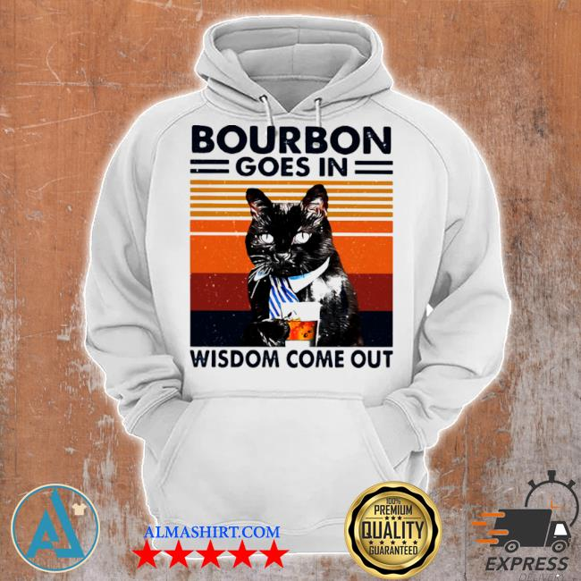 Bourbon goes in wisdom come out cat drink tea vintage s Unisex Hoodie