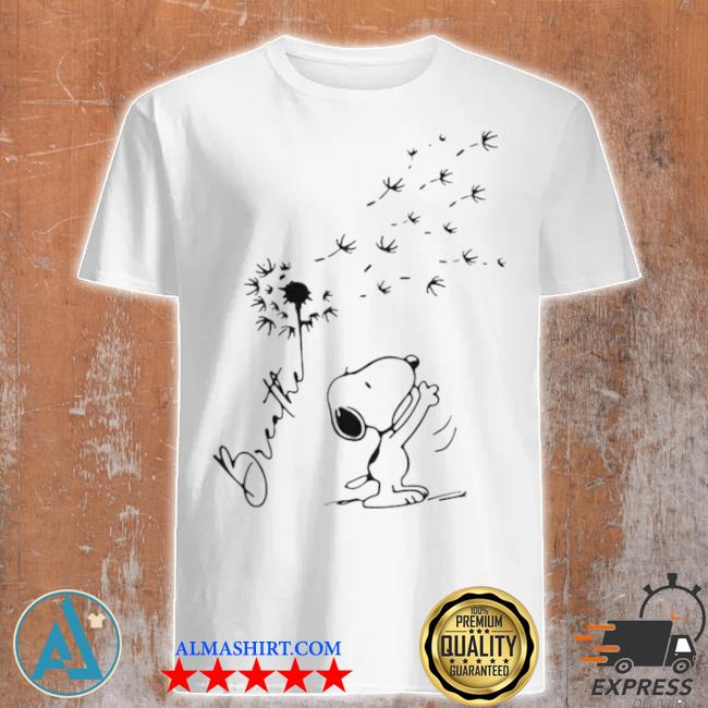Breathe Snoopy dandelion shirt
