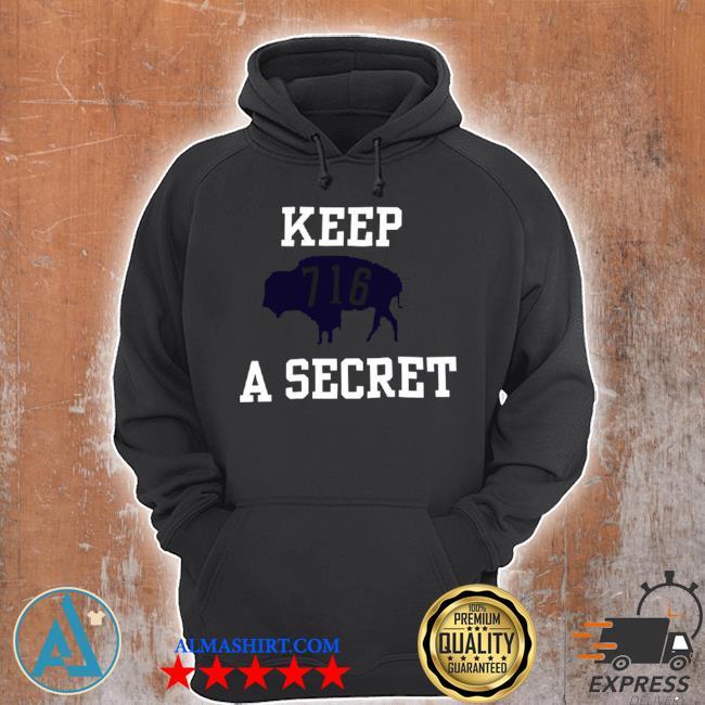 Buffalo Bills 716 keep a secret 2021 s Unisex Hoodie