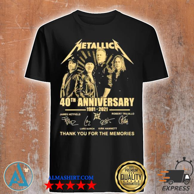 Metallica 40th anniversary thank you for the memories signature shirt