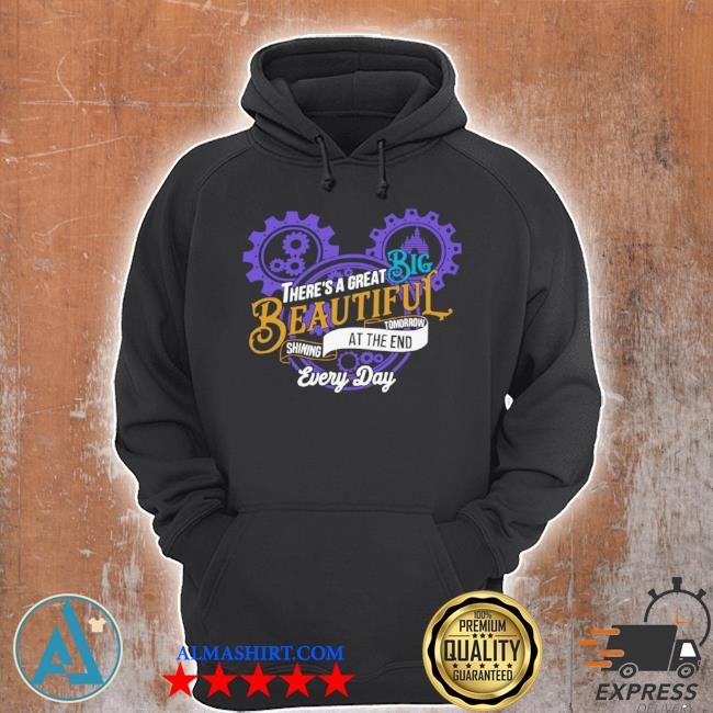 Mickey mouse there's a great big beautiful tomorrow shining at the and every day s Unisex Hoodie