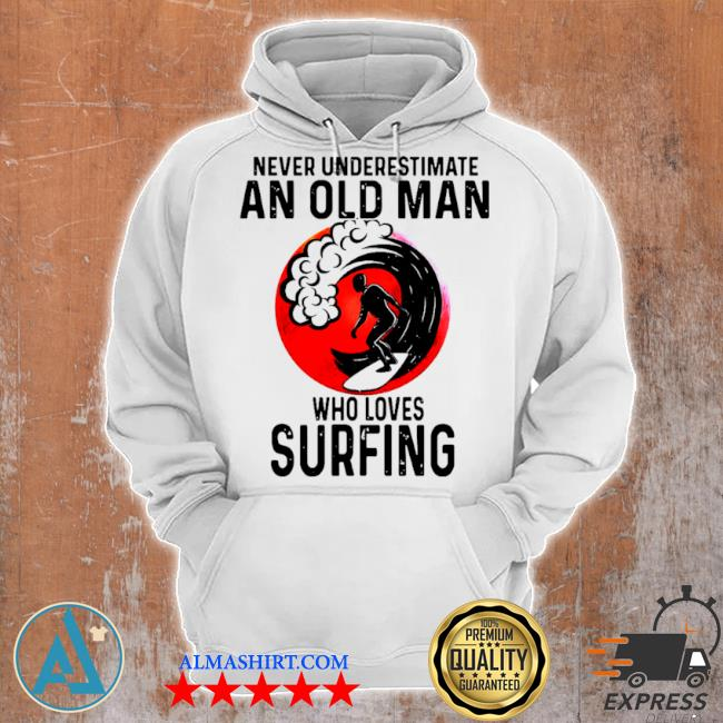 Never underestimate an old man who loves surfing vintage s Unisex Hoodie