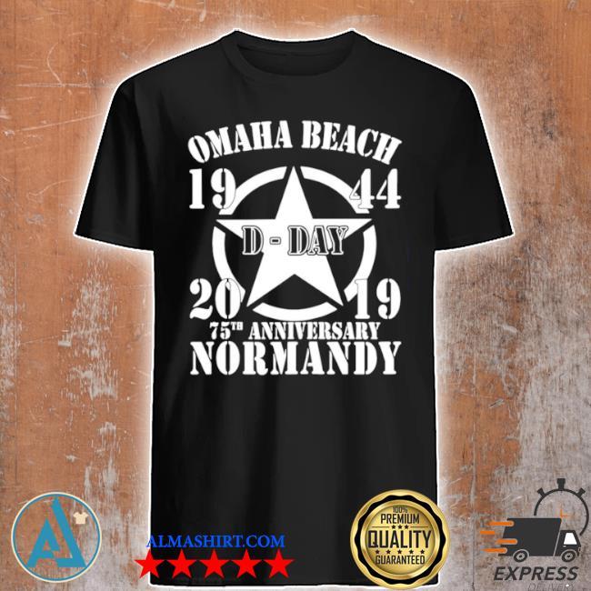 Omaha beach d day 1944 2019 star 75th anniversary normandy shirt